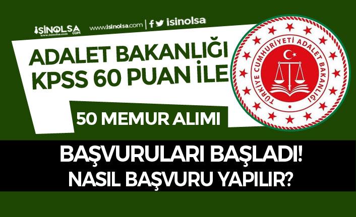 Adalet Bakanlığı KPSS 60 Puan İle 50 Memur Alımı Başvuruları Başladı! 7 Bin TL Maaş