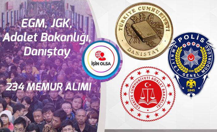 EGM, JGK, Adalet Bakanlığı, Danıştay Lise Mezunu 234 Memur Alımı Yapacak!