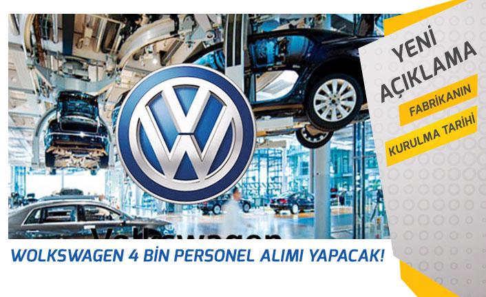 Wolkswagen Personel Alımları Ne Zaman Yapılacak? Fabrika İçin Açıklama!