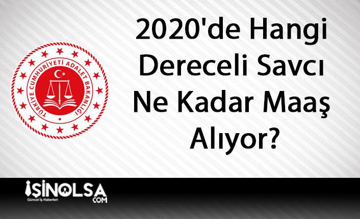 2020'de Hangi Dereceli Savcı Ne Kadar Maaş Alıyor?