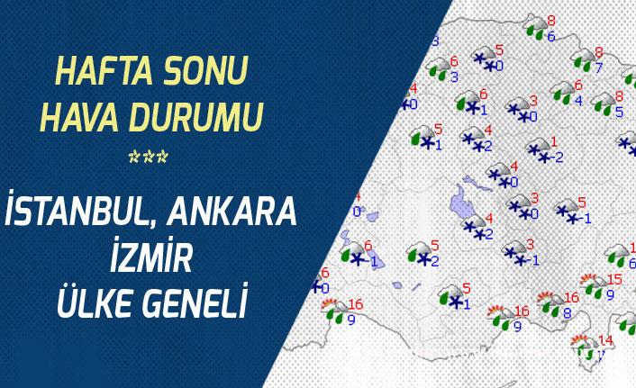 22-23 Şubat Hafta Sonu Ankara, İstanbul ve İzmir Hava Durumu