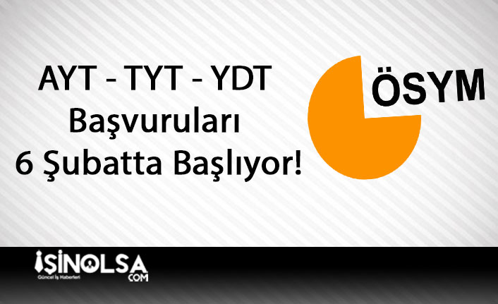 AYT - TYT - YDT Başvuruları 6 Şubatta Başlıyor!