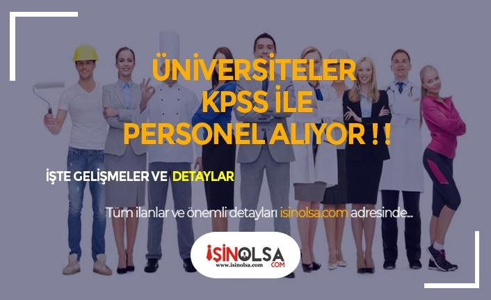 Düşük KPSS ile Üniversiteye Personel Alımında Son Günler!