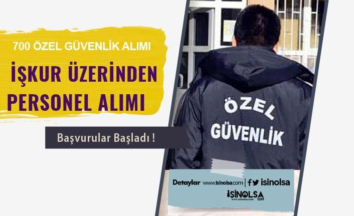 İŞKUR Üzerinden KPSS Şartlı ve Şartsız 700 Güvenlik Görevlisi Alınacak!