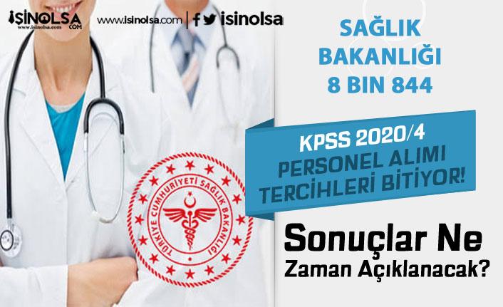 KPSS 2020/4 Sağlık Bakanlığı 8 Bin 844 Personel Alımında Son Saatler! Sonuçlar Ne Zaman?