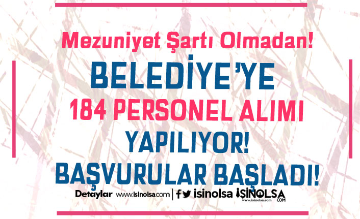Mersin Büyükşehir Belediyesi 184 Personel Alacak! Başvuru Süreci Başladı! Şartlar Nedir?