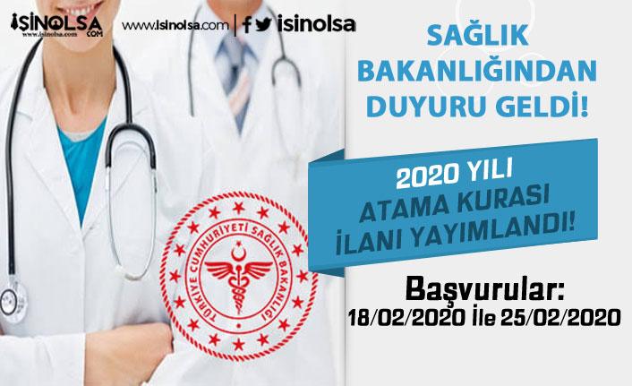 Sağlık Bakanlığı 2020 Yılı İlk Defa ve Yeniden Atama Kurası İlanı Yayımladı!