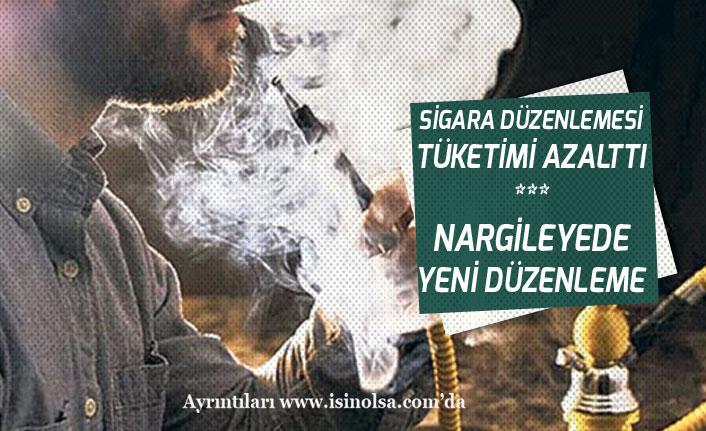 Sigara Düzenlemesi Tüketimi Azalttı! Bir Düzenlemede Nargileye!