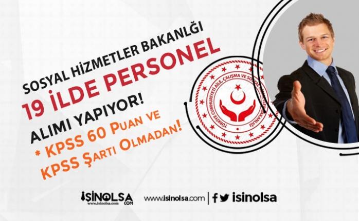 Sosyal Yardımlar 19 SYDV KPSS 60 Puan İle Memur ve KPSS'siz Personel Alıyor!