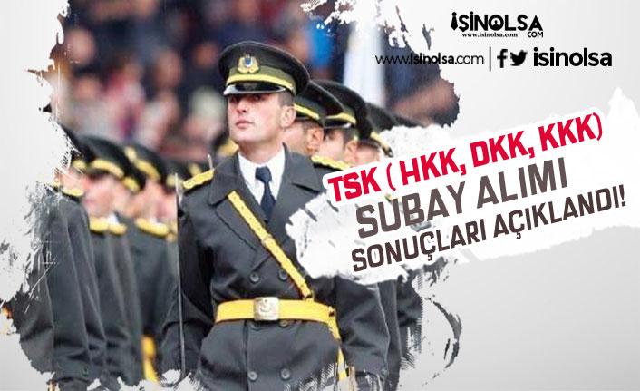 TSK ( DKK, HKK, KKK ) Muvazzaf Subay Alımı Sonuçlarını Açıkladı!
