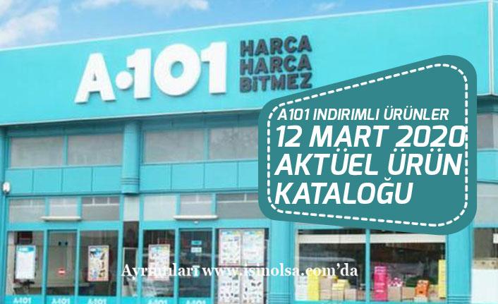 12 Mart 2020 A101 Aktüel Ürün Katalogu Açıklandı!