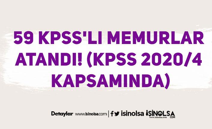 59 KPSS'li Memurlar Atandı! (KPSS 2020/4 Kapsamında)