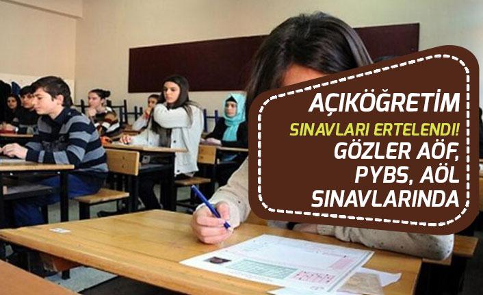 Açıköğretim Sınavları Ertelendi! Gözler AÖF, AÖL ÖSYM Sınavlarında