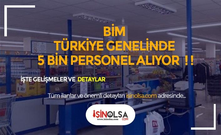 BİM'den Dev Personel Alımı! Türkiye Geneli 5 Bin Kişi Alınacak!