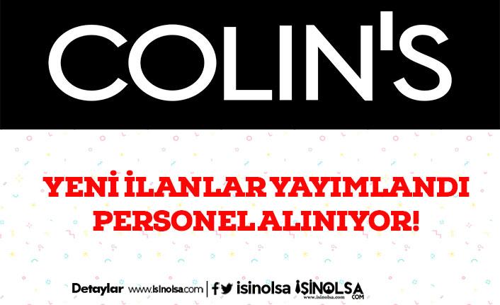 Colin's Yeni İlanlar Yayımladı! Çok Sayıda Personel Alıyor