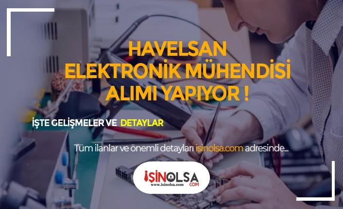 HAVELSAN Sistem ve Elektrik Elektronik Mühendisi Alımı Yapıyor!
