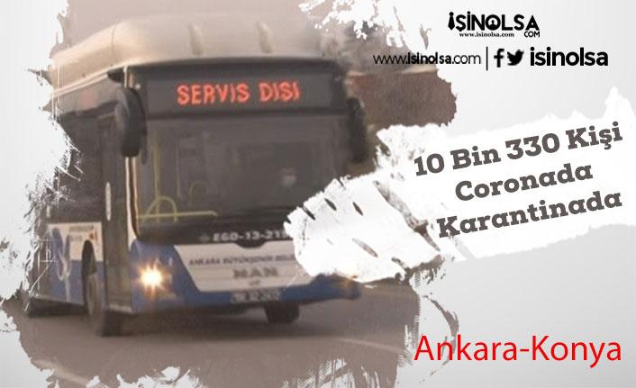 Korona Alarmı! 10 Bin 330 Kişi Karantinaya Alındı Yurtlara Yerleştirildi