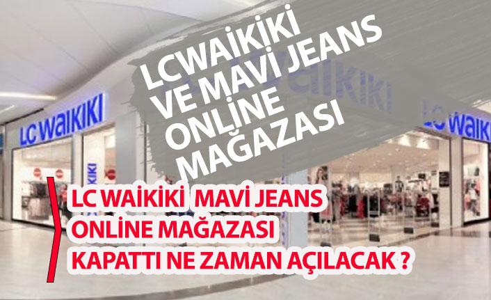 LC Waikiki ile Mavi Jeans Online Mağazasını da Kapattı!