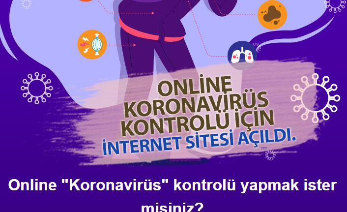 Online Koronavirüs Kontrolü Ekranı Açıldı! Covid19 Test Nasıl Yapılacak?