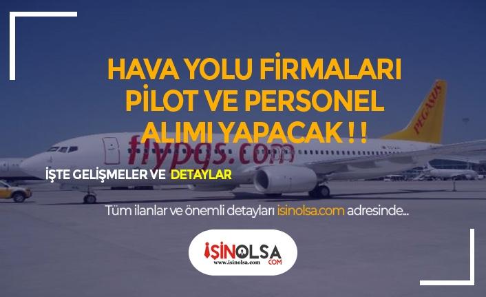 Pegasus ve 2 Firma Türkiye Geneli Yeni Mezun Pilot ve Personel Alımı Yapacak!