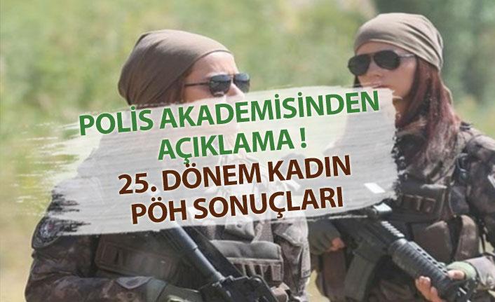 Polis Akademisi, POMEM 25. Dönem Kadın PÖH Sonuçları Sorgulama!