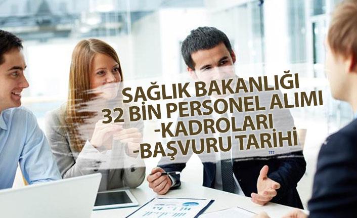 Sağlık Bakanlığı 32 Bin Personel Alımı Başvuru Tarihi ve Kadrolar Açıklandı!