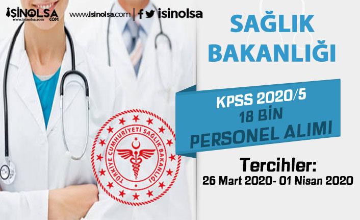 Sağlık Bakanlığı KPSS 2020/5 Tercihleri Başladı! 18 Bin Personel Alınacak