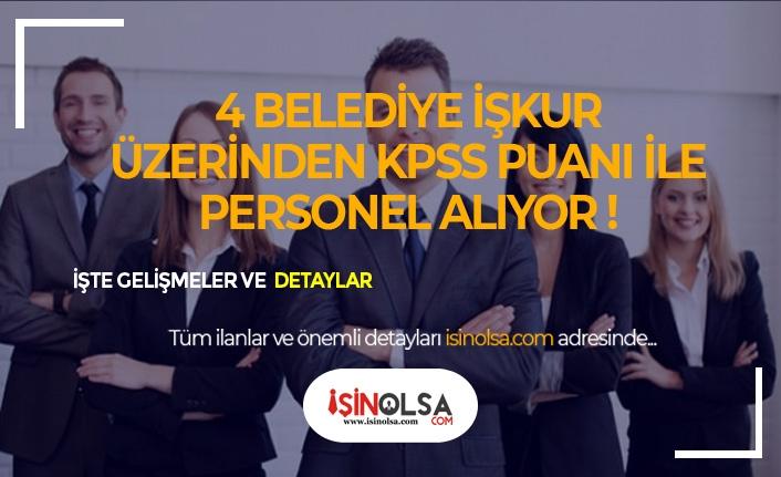4 Belediye KPSS Kamu Görevlerine İlk Defa Atanacak Personel Alıyor!