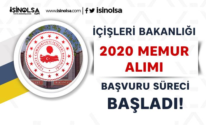 İçişleri Bakanlığı 2020 Memur Alımı e-Devlet Başvuru Süreci Başladı!