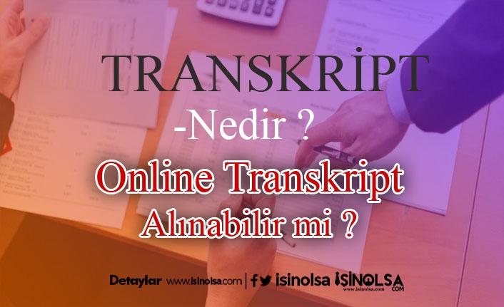 Transkript Nedir? Online Alınır Mı?
