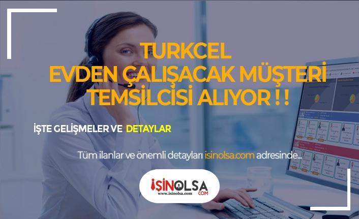 Turkcell'den 9 İlde Evden Çalışan Müşteri Temsilcisi Alımı!