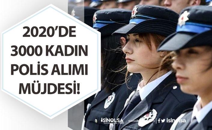 2020'de 3 Bin Kadın Polis Alımı Yapılacak! Başvuru Şartları