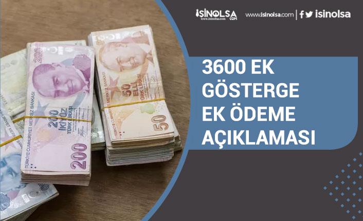 3600 Ek Gösterge ve Ek Ödeme Açıklaması! Ne Zaman Çıkacak?