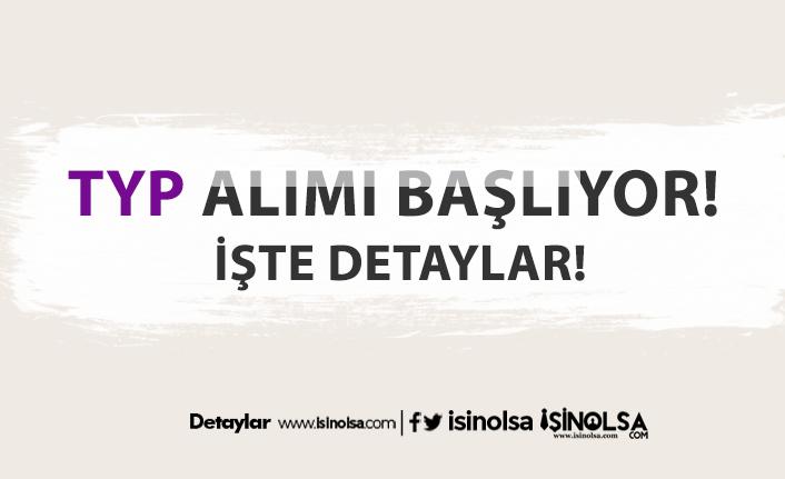 81 ilde kamuya binlerce TYP alımı yapılacak!