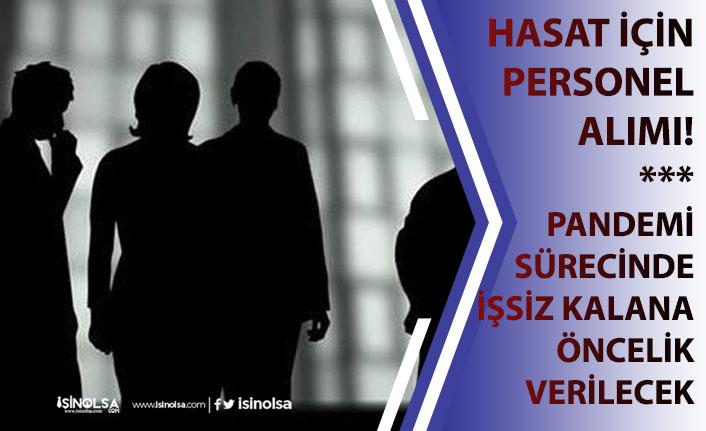 Hasat İçin Personel Alımı!! Pandemi Sürecinde İşsiz Kalanlara Öncelik Verilecek!
