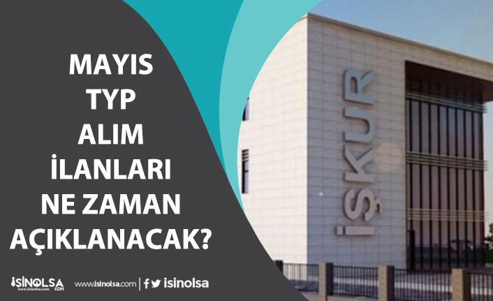 Kamuya Mayıs Ayı Toplum Yararı Programı TYP İlanları Ne Zaman Açıklanacak?