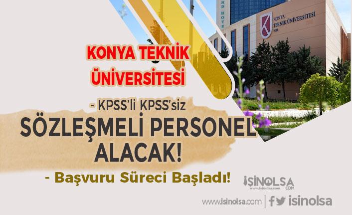 Konya Teknik Üniversitesi KPSS'li KPSS'siz Sözleşmeli 3 Personel Alımı Yapıyor