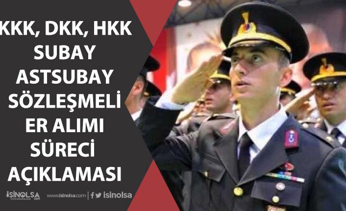 MSB Askeri Personel Alımı! Subay, Astsubay, Uzman Erbaş Alımı Süreci Açıklaması