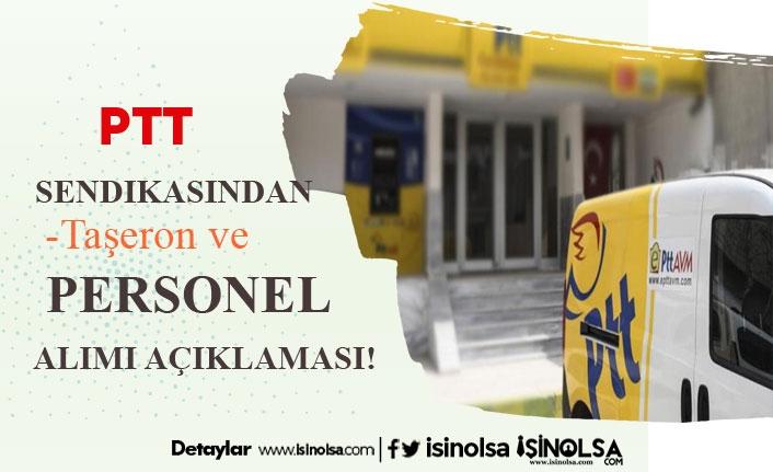 PTT Sendikasından Son Dakika Taşeron ve Personel Alımı Açıklaması!