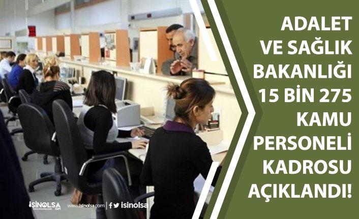 Sağlık Bakanlığına 5.937 Adalet Bakanlığına 9.338 Kamu Personeli Alımı Kadrosu Açıklandı!