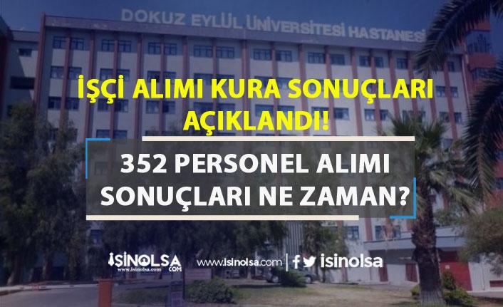 Dokuz Eylül Üniversitesi 352 Personel Alımı Sonuçları Ne Zaman Açıklanacak?