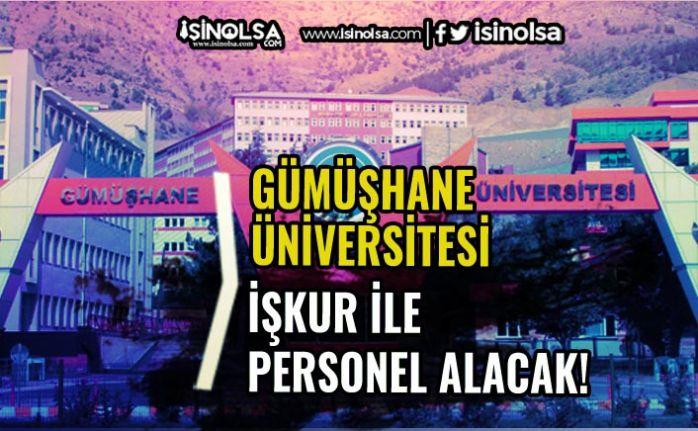 İŞKUR İle Gümüşhane Üniversitesi İlköğretim Mezunu Kamu İşçisi Alacak
