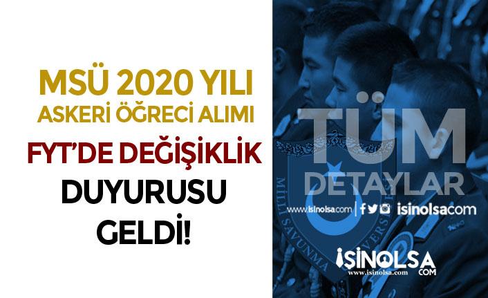 MSB 2020 Yılı MSÜ Subay, Astsubay, Askeri Öğrenci FYT Değişikliği Yapıldı!
