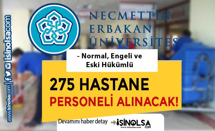 Necmettin Erbakan Üniversitesi Normal, Engelli ve Eski Hükümlü 275 Personel Alıyor