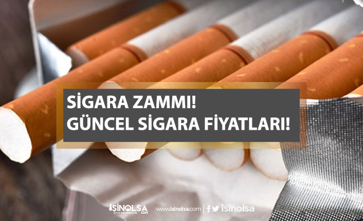 Sigara Zammı! 22 Haziran 2020 Güncel Sigara Fiyatları!