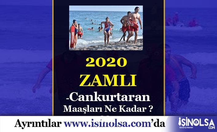 2020 Cankurtaran Maaşları Ne Kadar?