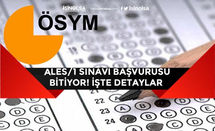 2020 ALES/1 Sınavı Son Başvuru Tarihi Ne Zaman?ALES Sınavı Tarihi! Ücret Ödemesi!