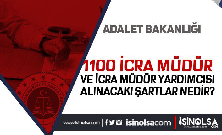 Adalet Bakanlığı 1100 İcra Müdür ve İcra Müdür Yardımcısı Şartları ve Tarihi 2020