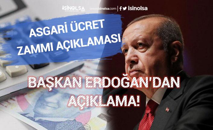Başkan Erdoğan'dan Asgari Ücret Zammı Açıklaması!