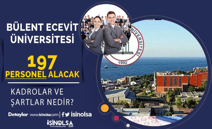 Bülent Ecevit Üniversitesi 197 Personel Alıyor! Başvurular Başladı